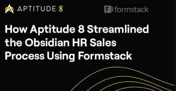 How Aptitude 8 Streamlined the Obsidian HR Sales Process Using Formstack